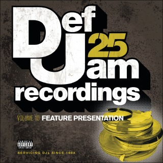Def Jam 25, Vol. 10 - Feature Presentation (Explicit Version)