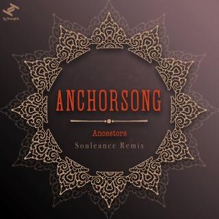 Ancestors (Souleance Remix)