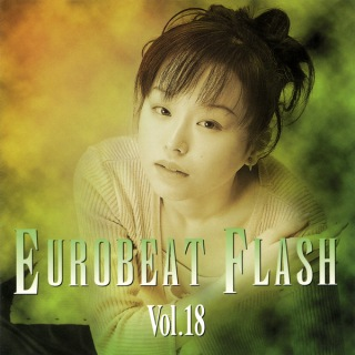 EUROBEAT FLASH VOL.18