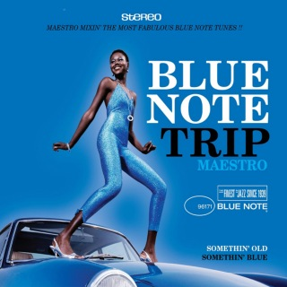 Blue Note Trip 6: Somethin' Old/Somethin' Blue