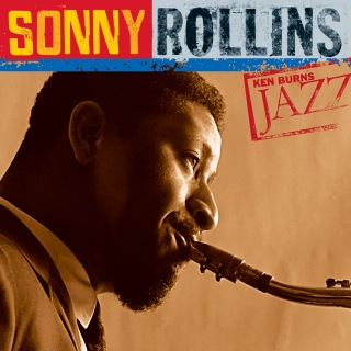 Ken Burns Jazz: Definitive Sonny Rollins
