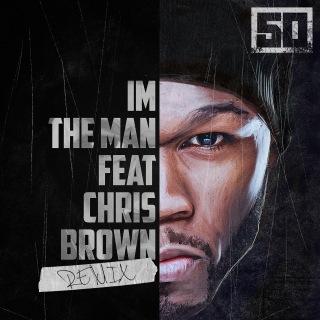 I'm The Man (Remix) feat. Chris Brown