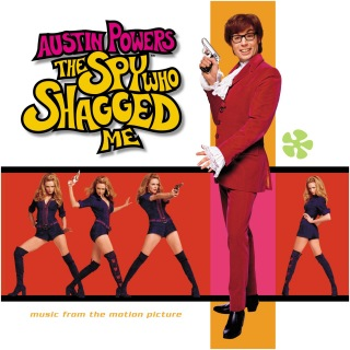 Austin Powers: The Spy Who Shagged Me Soundtrack
