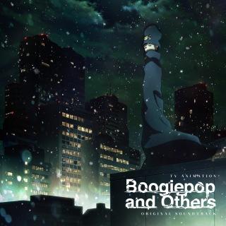 TVアニメ「ブギーポップは笑わない」オリジナルサウンドトラック