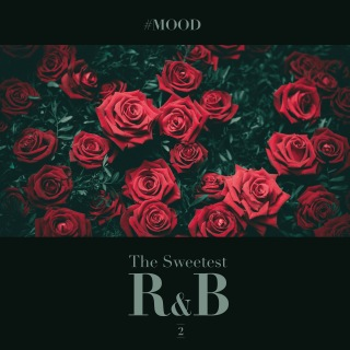 #MOOD - The Sweetest R&B Collection Vol. 2