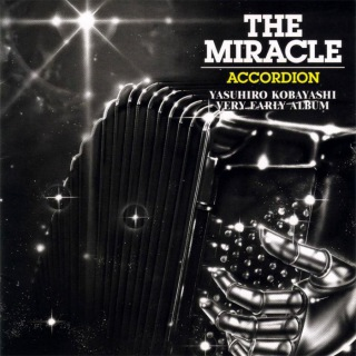 THE MIRACLE ACCORDION