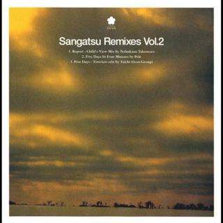 Sangatsu Remixes Vol.2