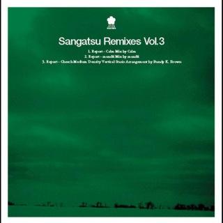 Sangatsu Remixes Vol.3