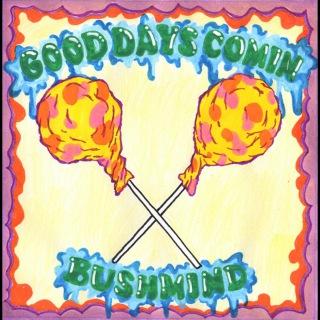 Good Days Commin'