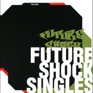 FUTURESHOCK SINGLES