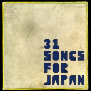 31 Songs For Japan
