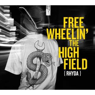 FREEWHEELIN' THE HIGHFIELD