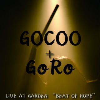 """LIVE AT GARDEN """"BEAT OF HOPE""""(DSD+mp3 ver.)"""