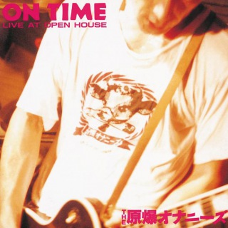 ON TIME(LIVE AT OPEN HOUSE)