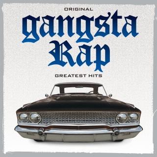 Original Gangsta Rap Greatest Hits