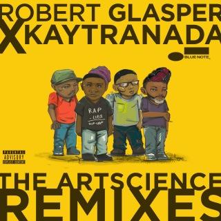 Robert Glasper x KAYTRANADA: The ArtScience Remixes