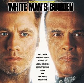 White Man's Burden Original Motion Picture Soundtrack