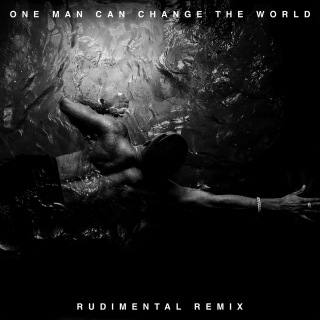 One Man Can Change The World (Rudimental Remix) feat. Kanye West, John Legend