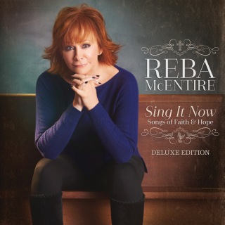 Sing It Now: Songs Of Faith & Hope (Deluxe)
