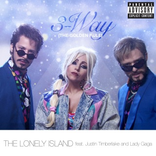 3-Way (The Golden Rule) feat. Justin Timberlake, Lady Gaga