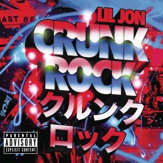 Crunk Rock (Deluxe)