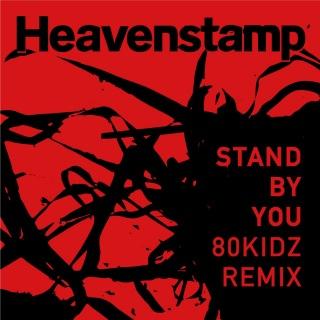 Stand by you - 80KIDZ remix