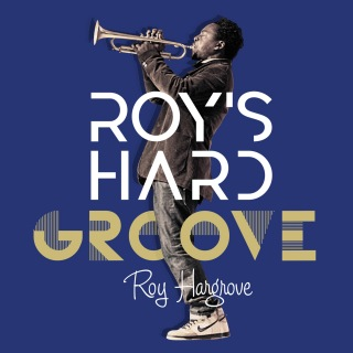 Roy's Hard Groove -Best Of Roy Hargrove-