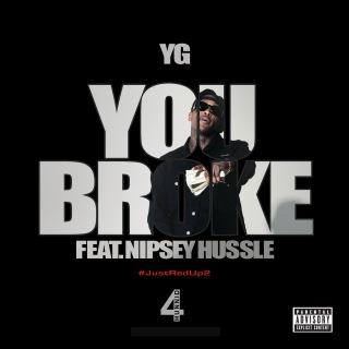 You Broke feat. Nipsey Hussle