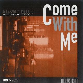 Come With Me (feat. KEIJU & IO)