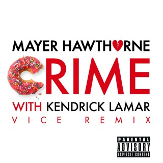 Crime (Vice Remix) feat. Kendrick Lamar