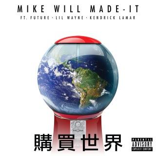 Buy The World feat. Lil Wayne, Kendrick Lamar, Future