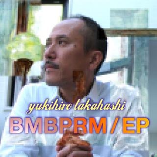 BMBPRM / EP