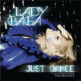 Just Dance (Remixes) feat. Colby O'Donis