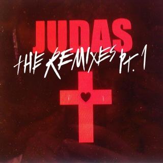 Judas (The Remixes Pt. 1)