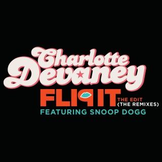 Flip It (The Edit) (The Remixes) feat. Snoop Dogg