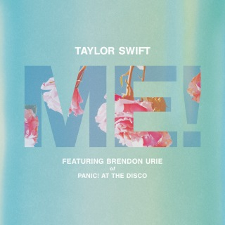 ME! (feat. Brendon Urie of Panic! At The Disco)