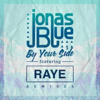 By Your Side (Remixes) feat. RAYE