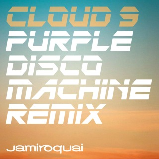 Cloud 9 (Purple Disco Machine Remix)