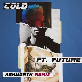 Cold (Ashworth Remix) feat. Future