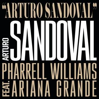 Arturo Sandoval feat. Ariana Grande