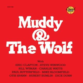 Muddy & The Wolf (Reissue)