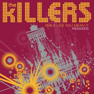 Smile Like You Mean It (Remixes)