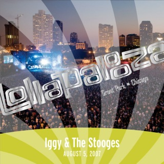 Live At Lollapalooza 2007: Iggy & The Stooges