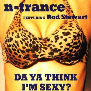 Da Ya Think I'm Sexy? feat. Rod Stewart