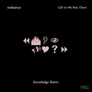 Call on Me feat. Chara (Knxwledge Remix)
