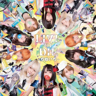 LIVE or DIE ~ちぬいち~