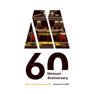 Motown 60th Anniversary Mix Mixed By DJ Lead
