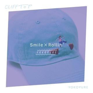 Smile×Rollin'