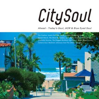 City Soul:Ahead - Today's Soul, AOR & Blue Eyed Soul
