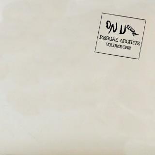 On-U Sound Present Reggae Archive, Vol. 1